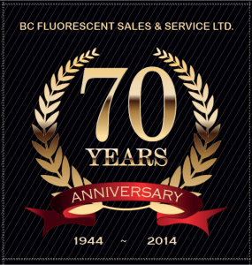 BC Fluorescent company anniversary 1944 to 2014 70 years of quality and service to British Columbia